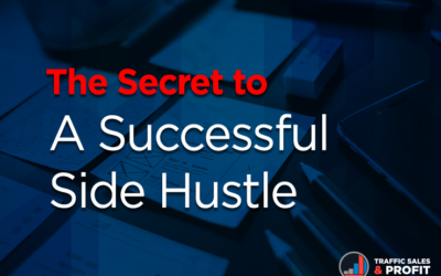 The Secret to A Successful Side Hustle