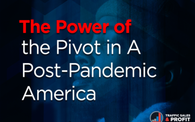 The Power of the Pivot in A Post Pandemic America