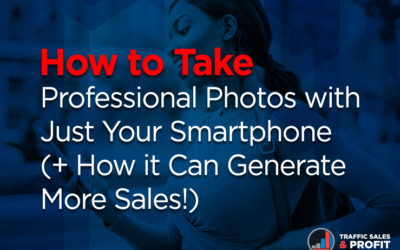 How to Take Professional Photos with Just Your Smartphone (+ How it Can Generate More Sales!)